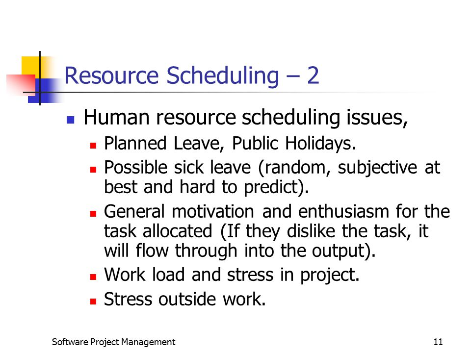 Resource Scheduling – 2 Human resource scheduling issues,