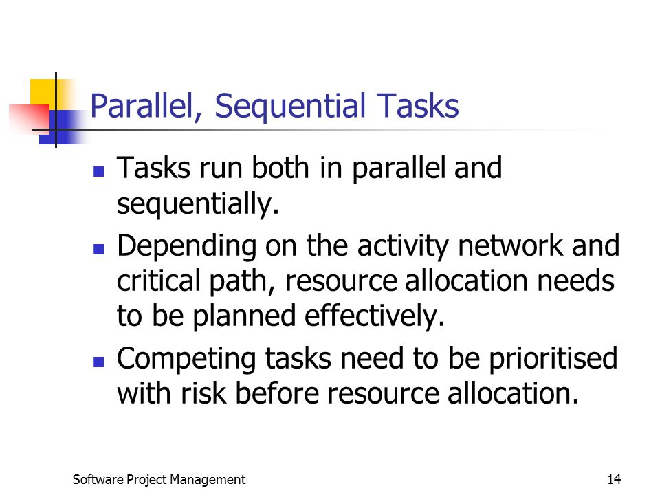Parallel, Sequential Tasks