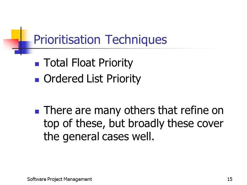 Prioritisation Techniques