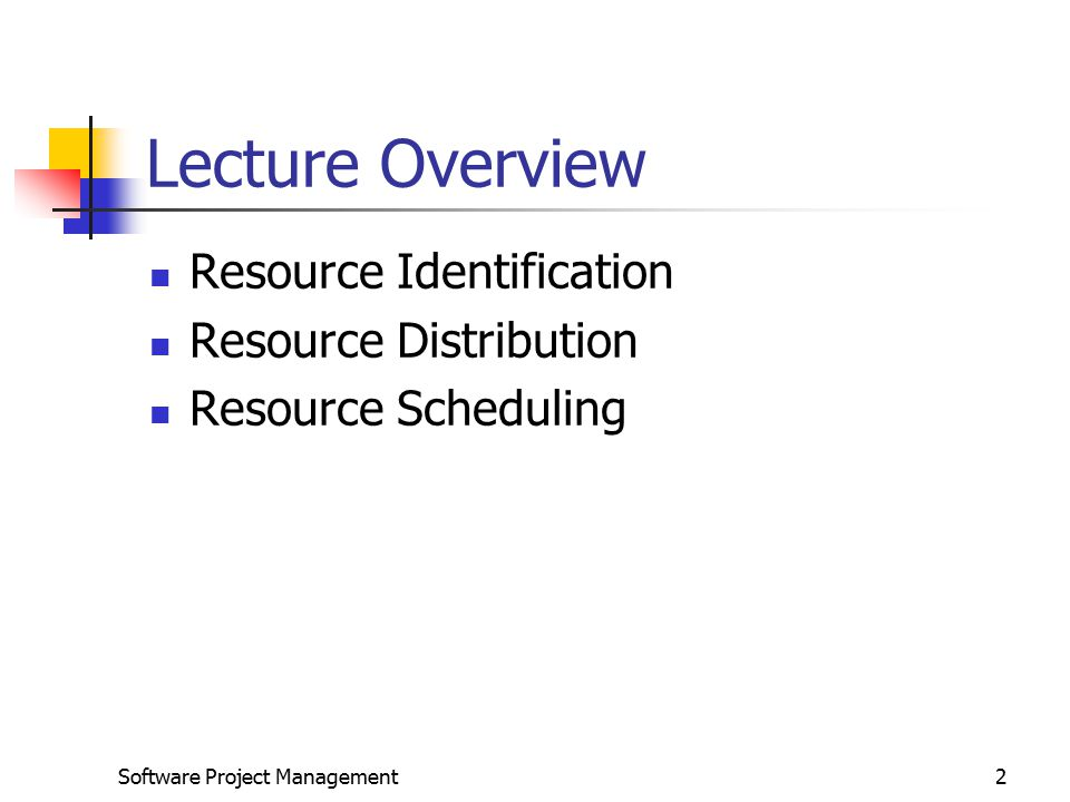 Lecture Overview Resource Identification Resource Distribution