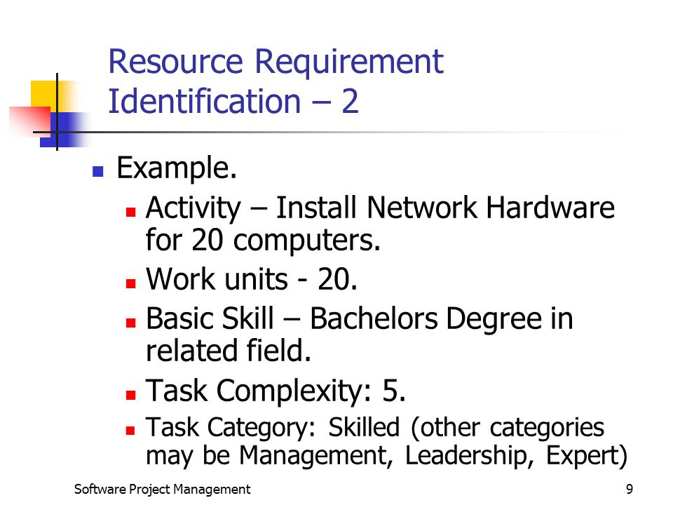 Resource Requirement Identification – 2