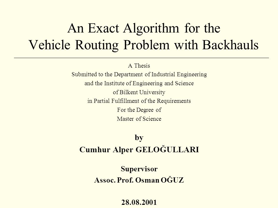 vehicle routing problem thesis 4 abstract in this thesis, genetic algorithms are used to solve the capacitated vehicle routing problem the problem involves optimising a ˛eet of vehicles that are.
