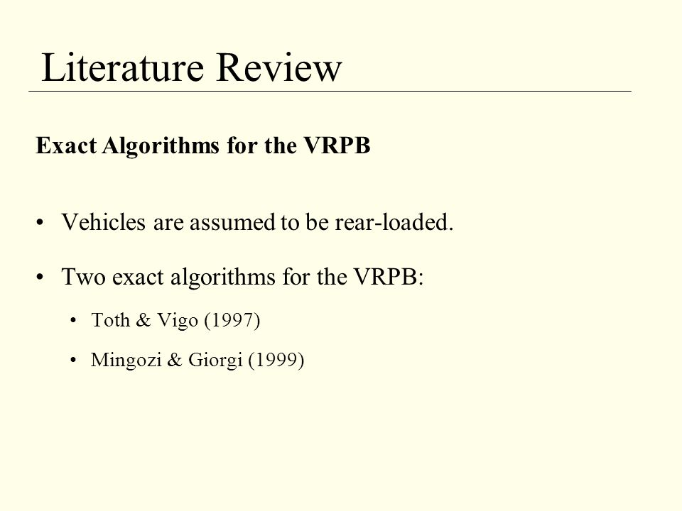 Literature Review Exact Algorithms for the VRPB
