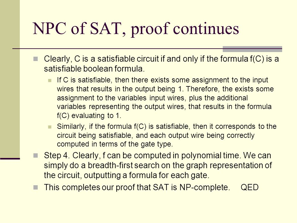 NPC of SAT, proof continues