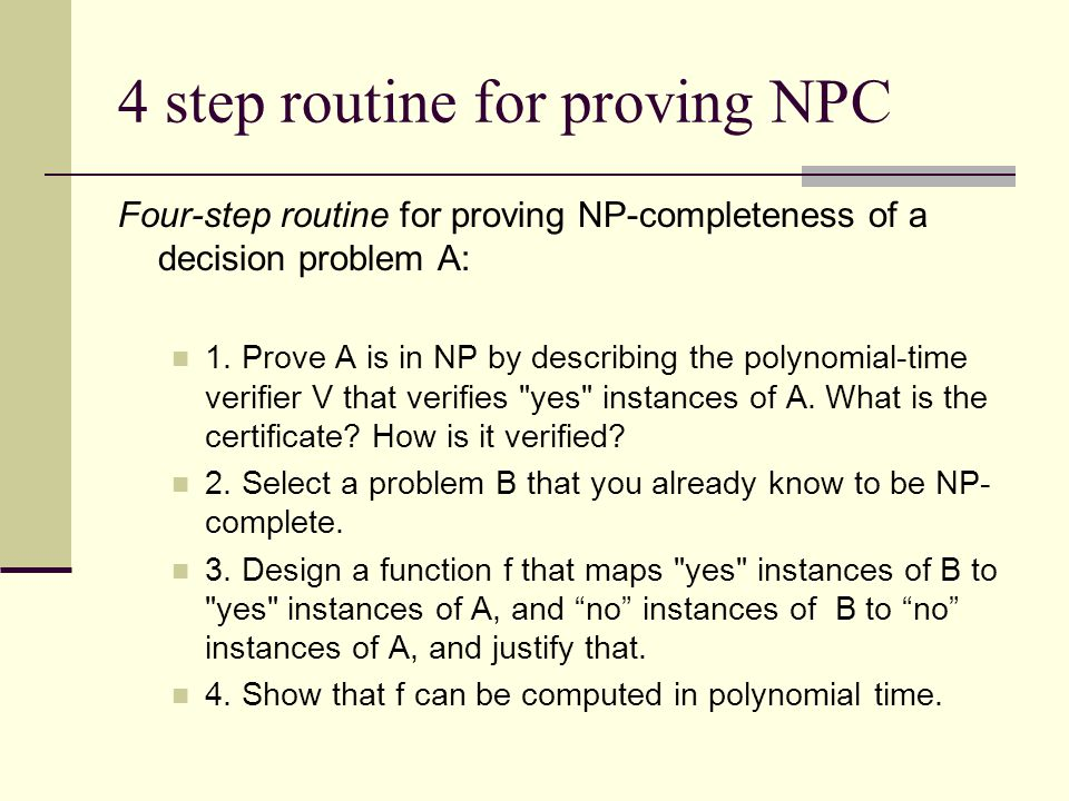 4 step routine for proving NPC