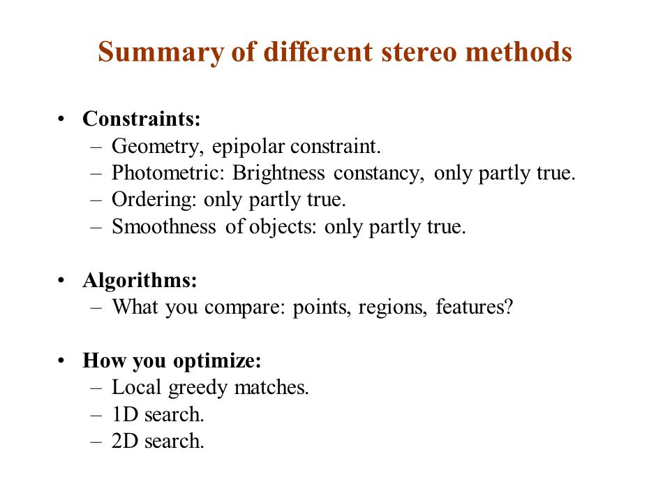 Summary of different stereo methods