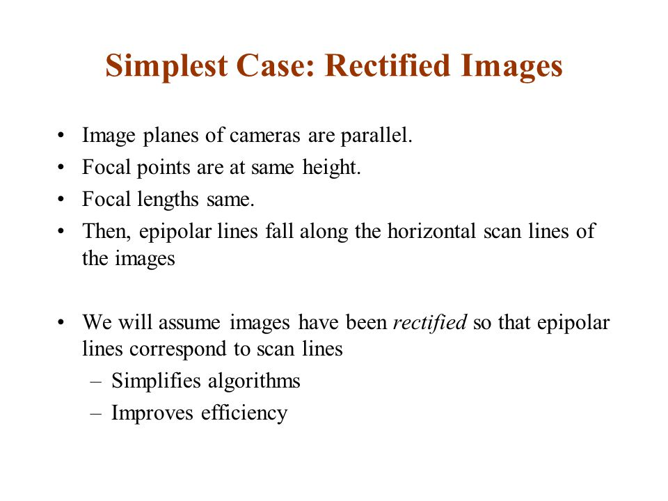 Simplest Case: Rectified Images