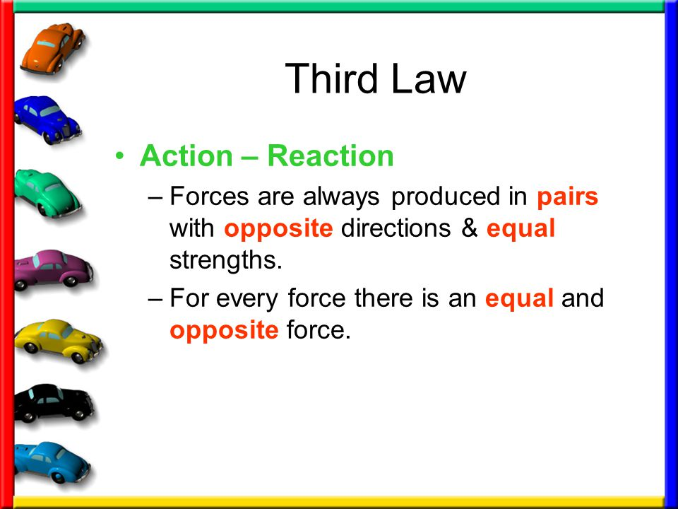 Third Law Action – Reaction