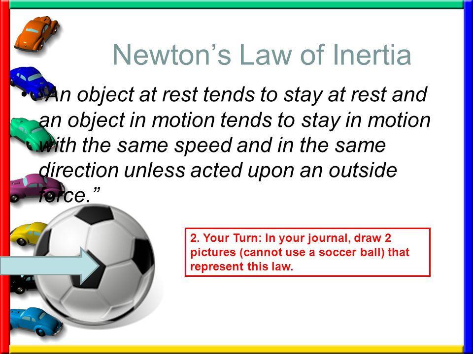 Newton's Law of Inertia