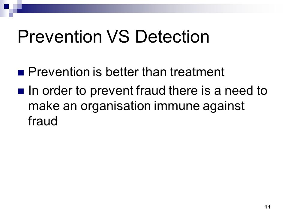 Prevention VS Detection