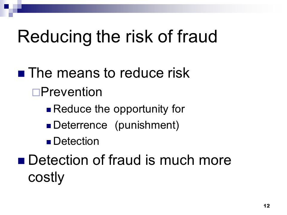 Reducing the risk of fraud