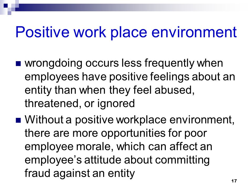 Positive work place environment