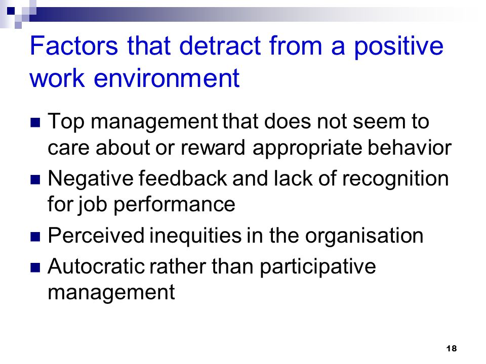 Factors that detract from a positive work environment