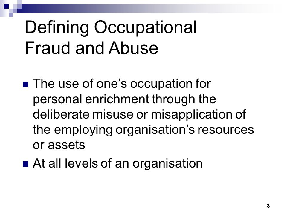 Defining Occupational Fraud and Abuse