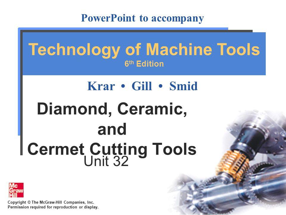 Diamond, Ceramic, and Cermet Cutting Tools