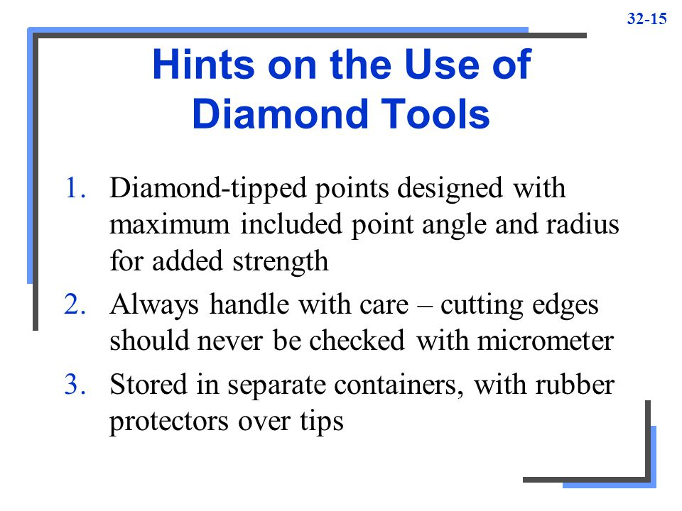 Hints on the Use of Diamond Tools
