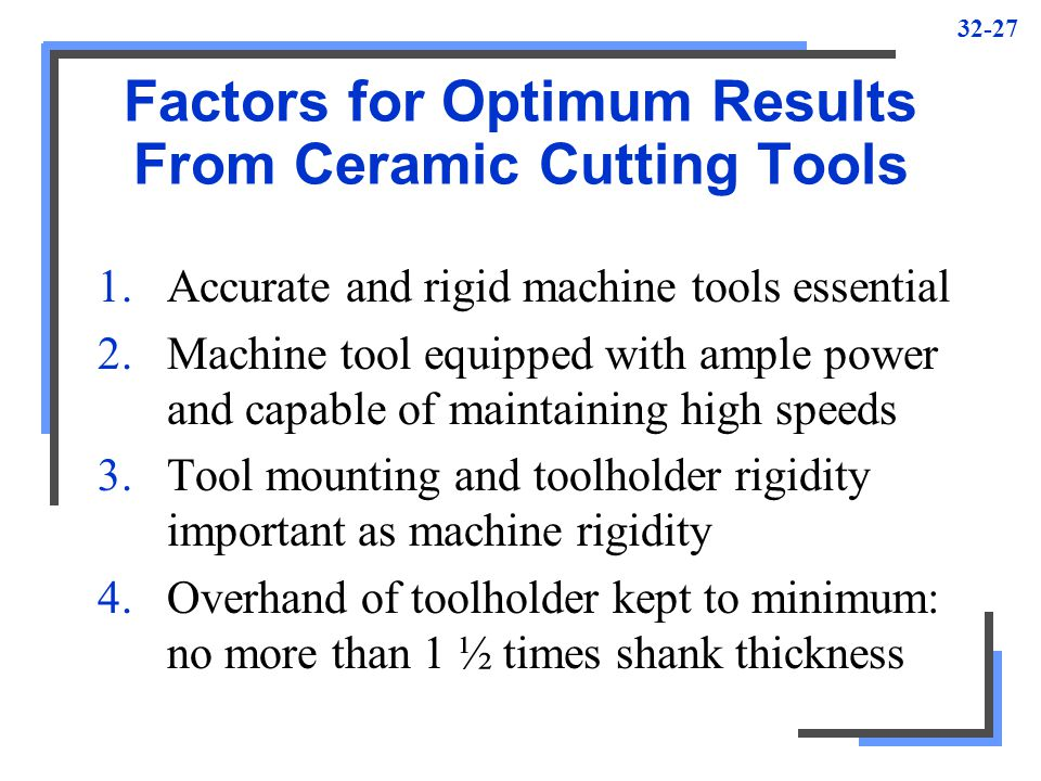 Factors for Optimum Results From Ceramic Cutting Tools
