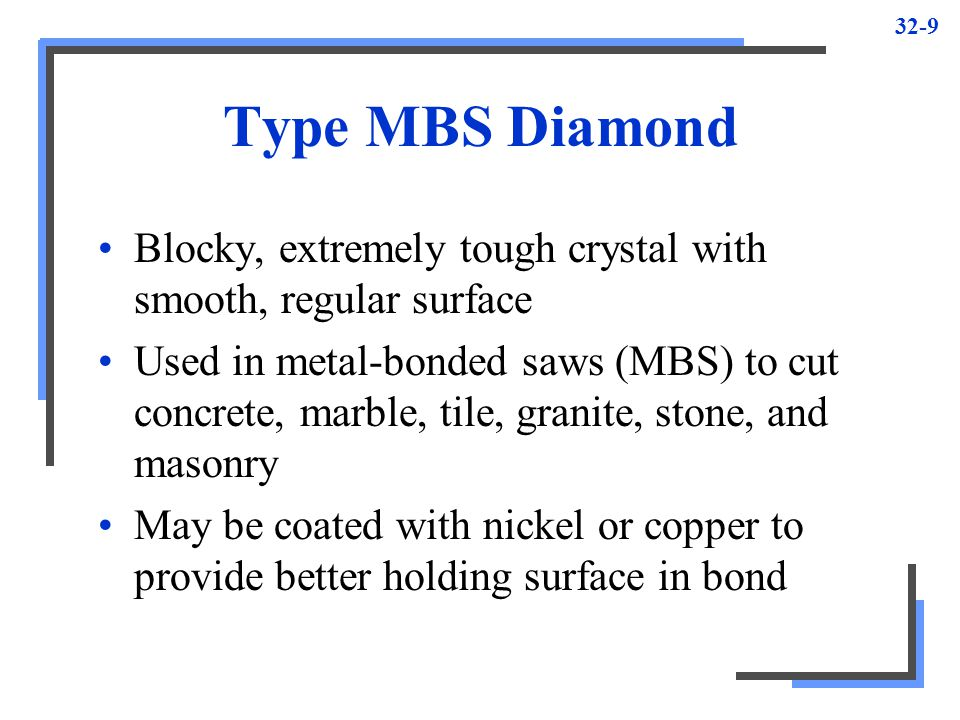 Type MBS Diamond Blocky, extremely tough crystal with smooth, regular surface.
