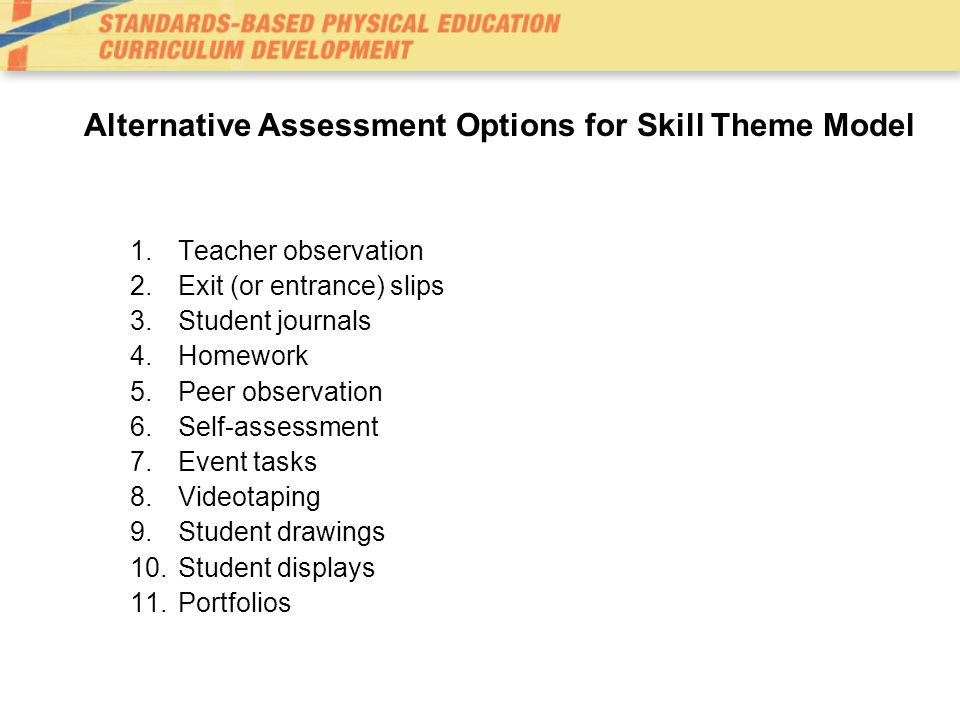 Alternative Assessment Options for Skill Theme Model