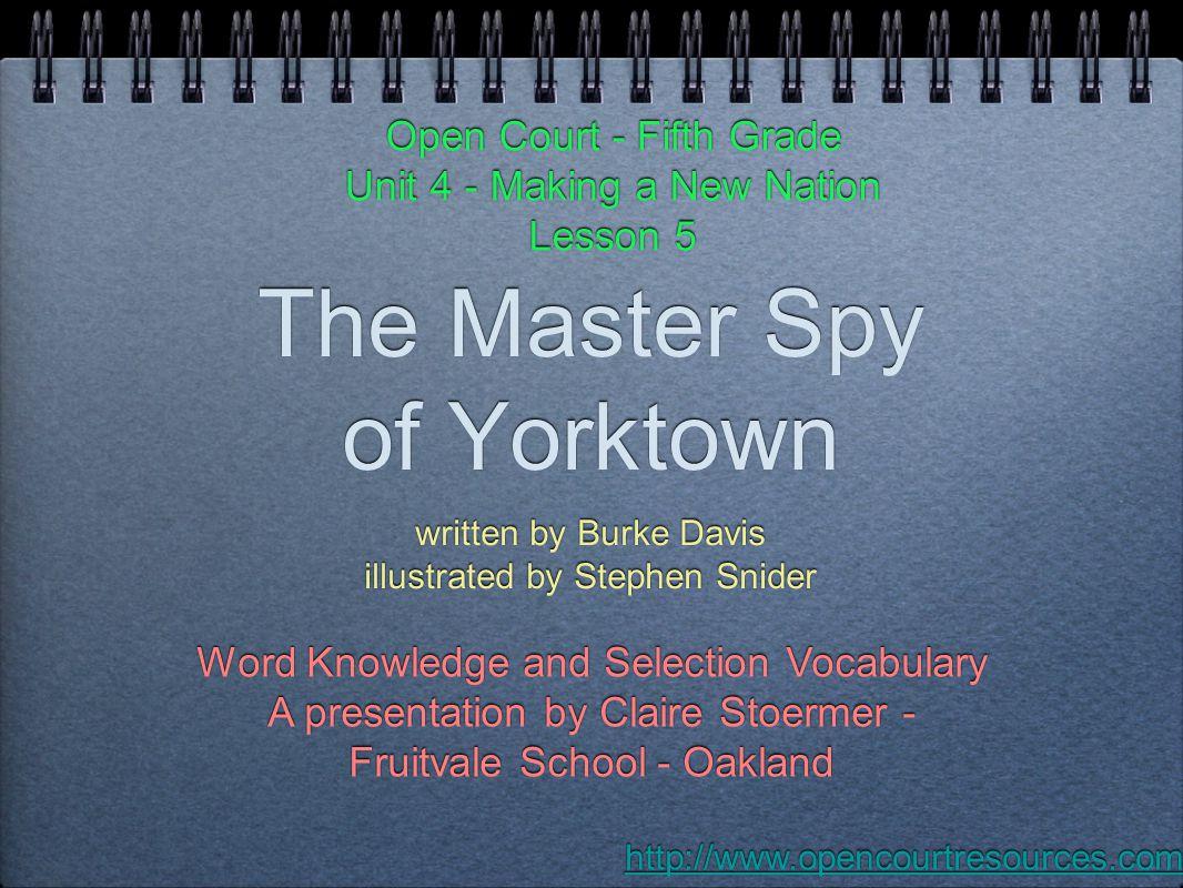 The Master Spy of Yorktown
