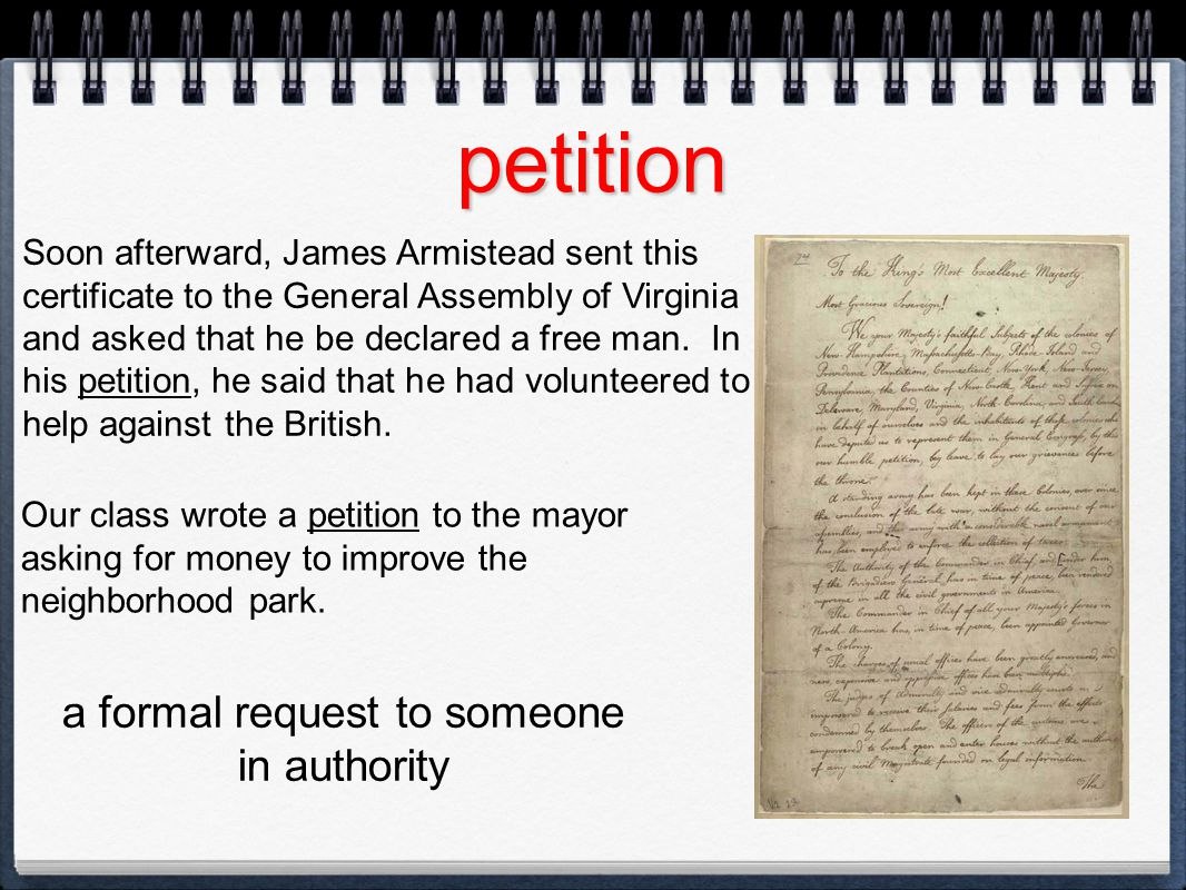 a formal request to someone in authority