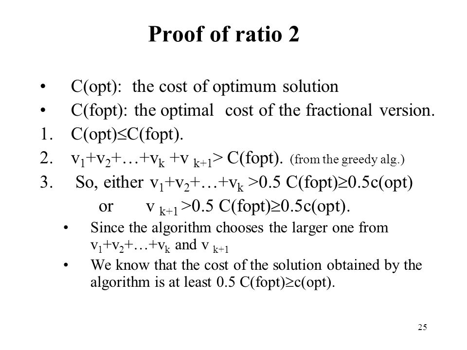 Proof of ratio 2 C(opt): the cost of optimum solution