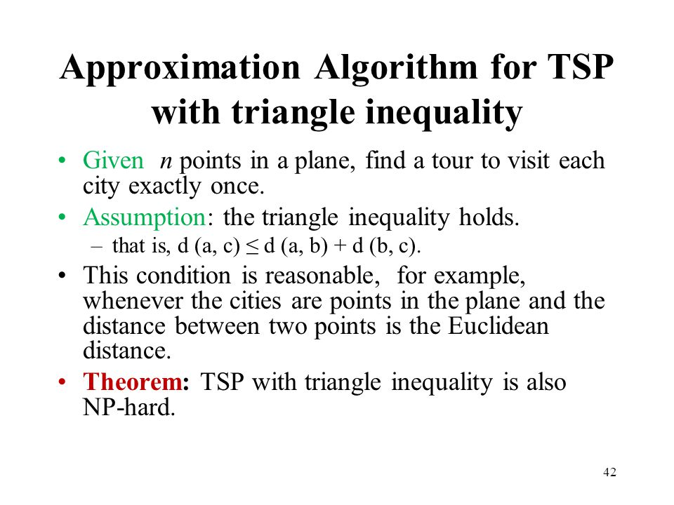 Approximation Algorithm for TSP with triangle inequality