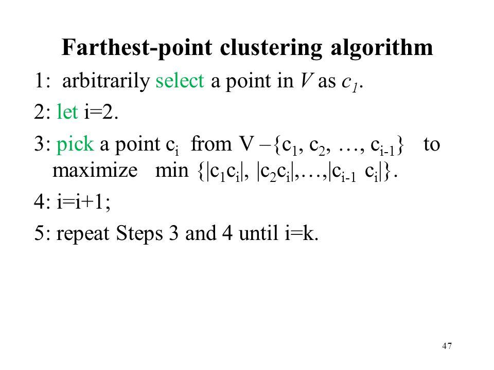 Farthest-point clustering algorithm