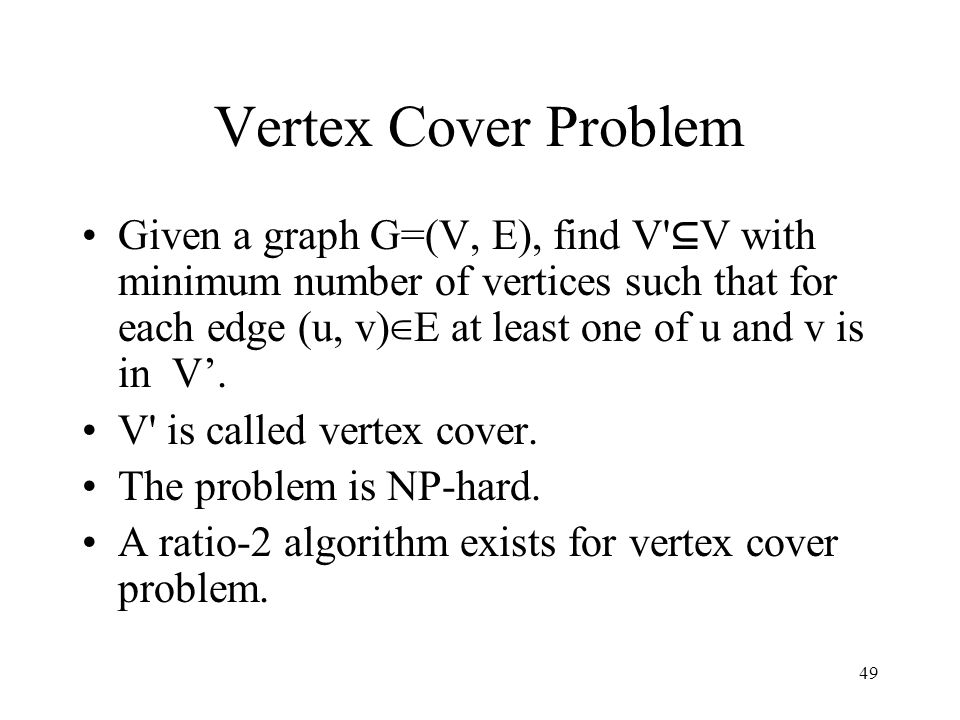 Vertex Cover Problem