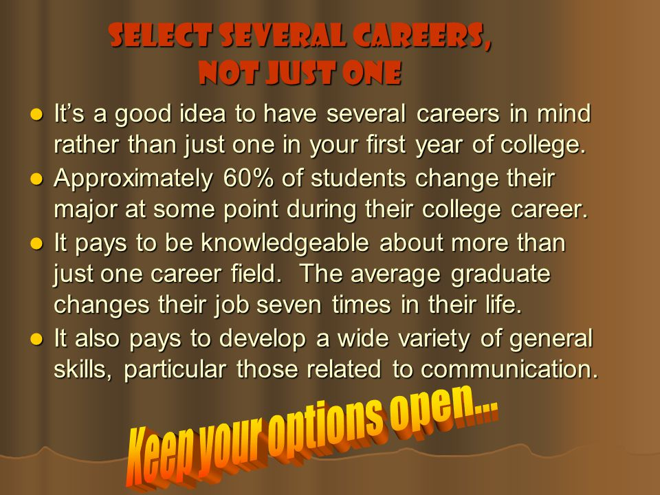 Select Several Careers, Not Just One