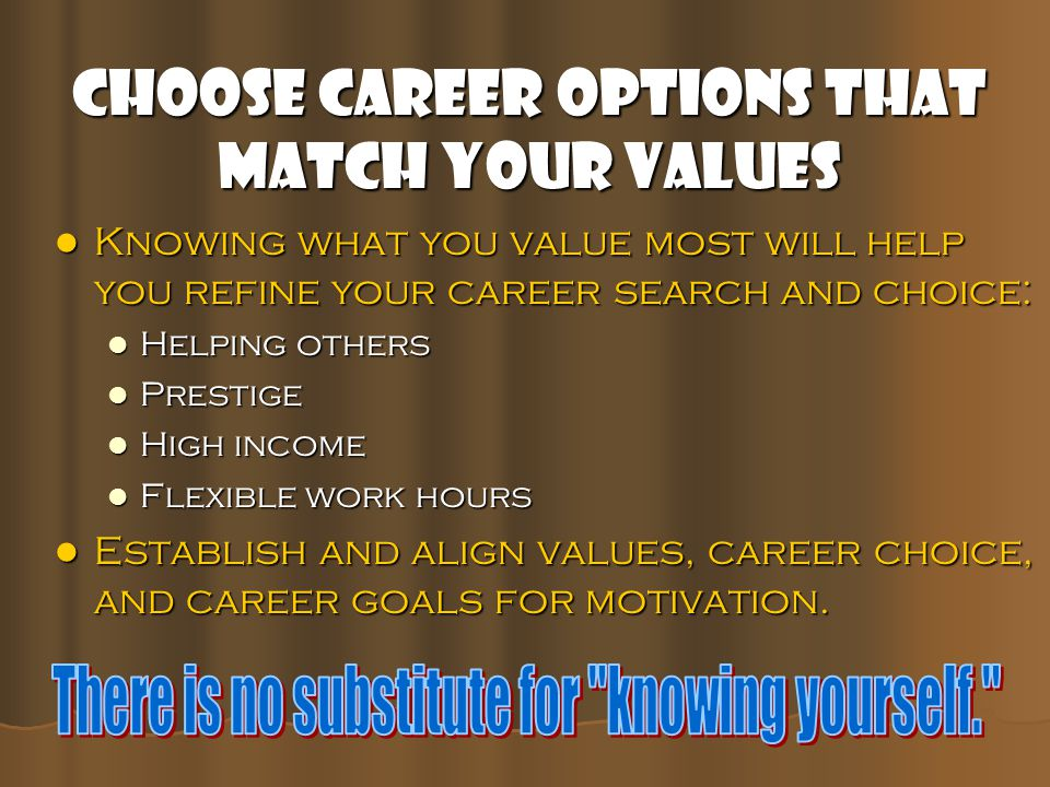 Choose Career Options That Match Your Values