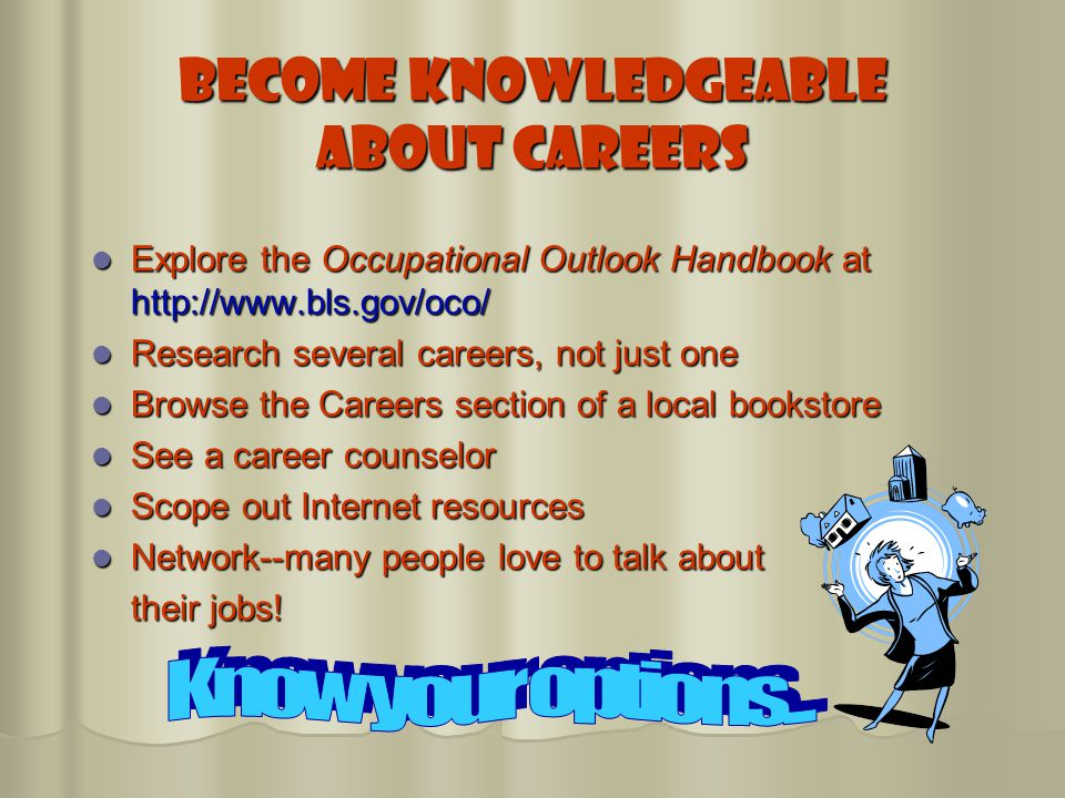 Become Knowledgeable About Careers