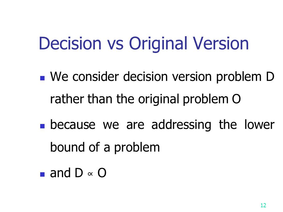 Decision vs Original Version