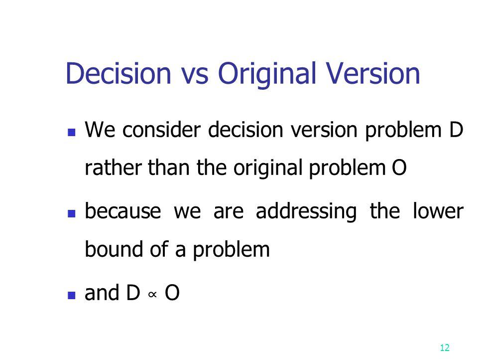 Decision vs Original Version