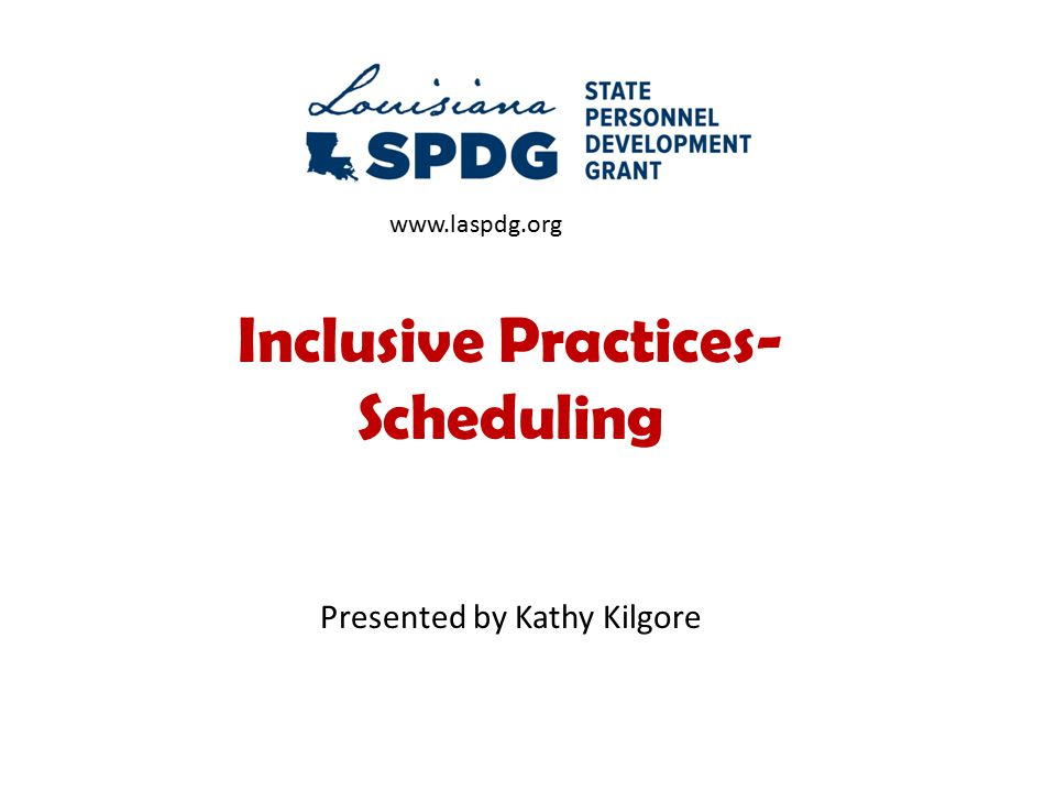 Inclusive Practices- Scheduling