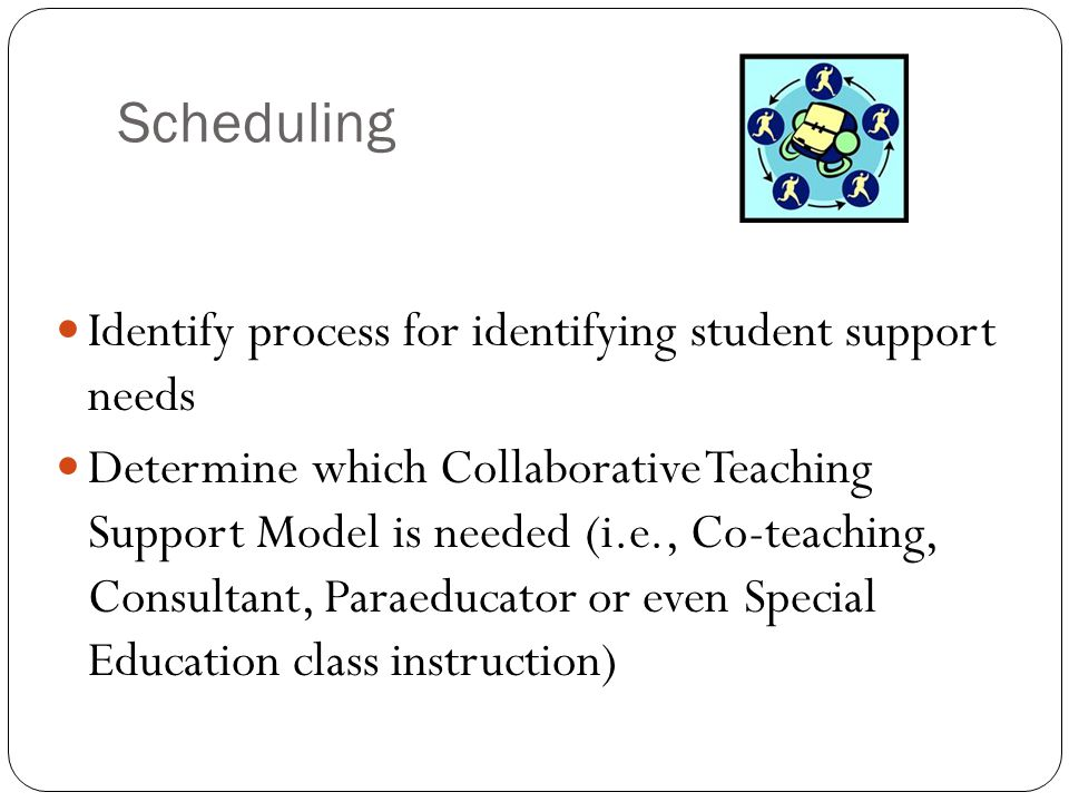 Scheduling Identify process for identifying student support needs