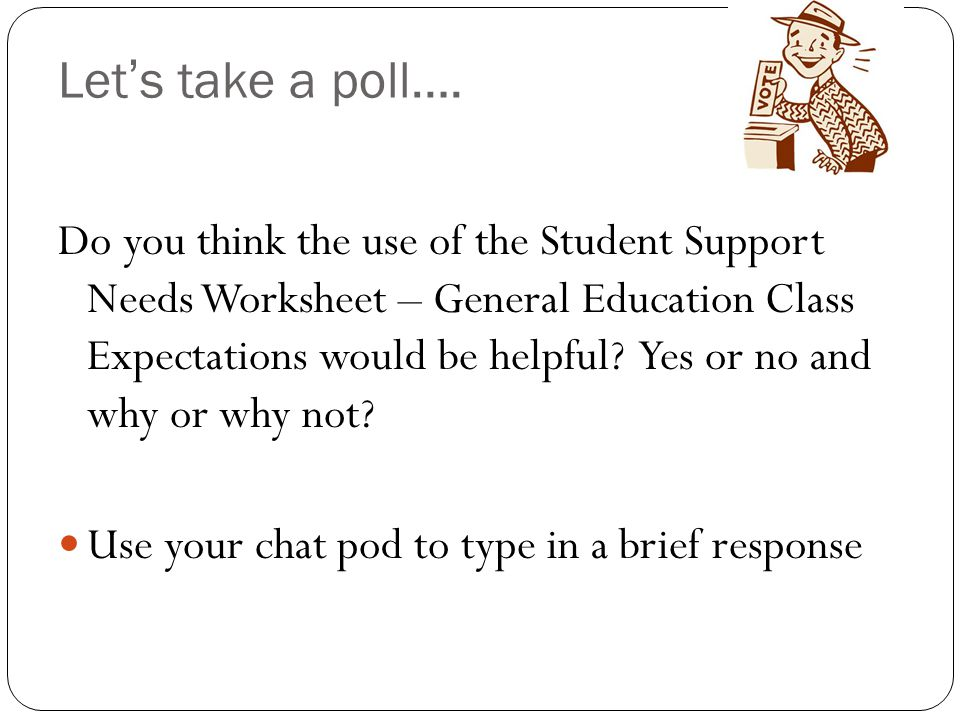 Let's take a poll….