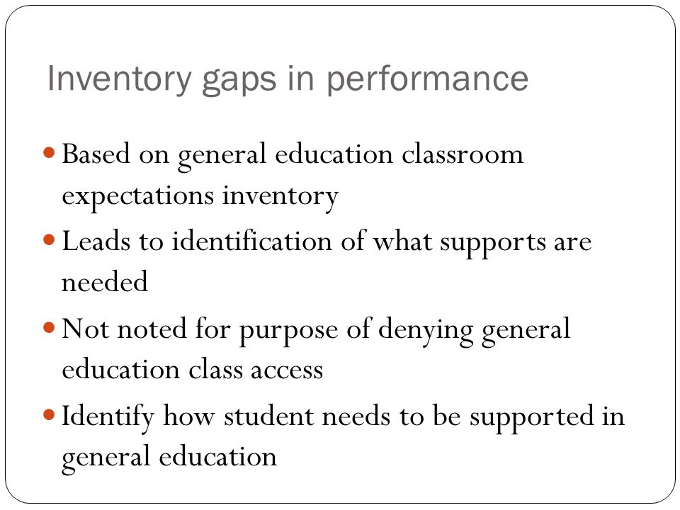 Inventory gaps in performance