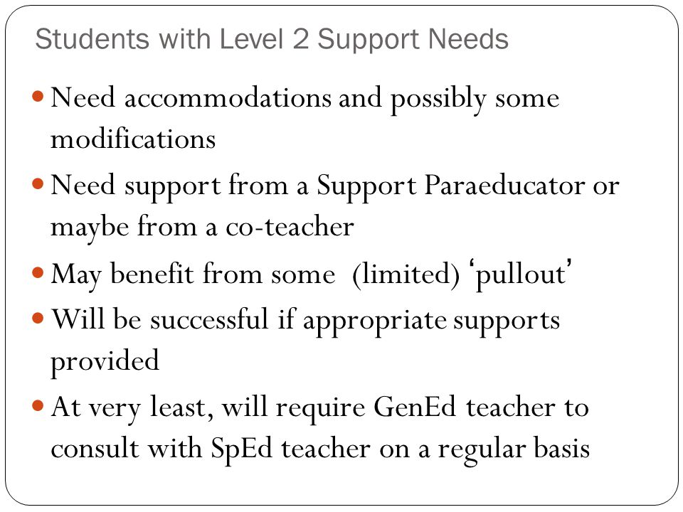 Students with Level 2 Support Needs