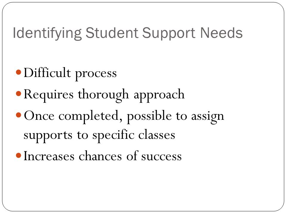Identifying Student Support Needs