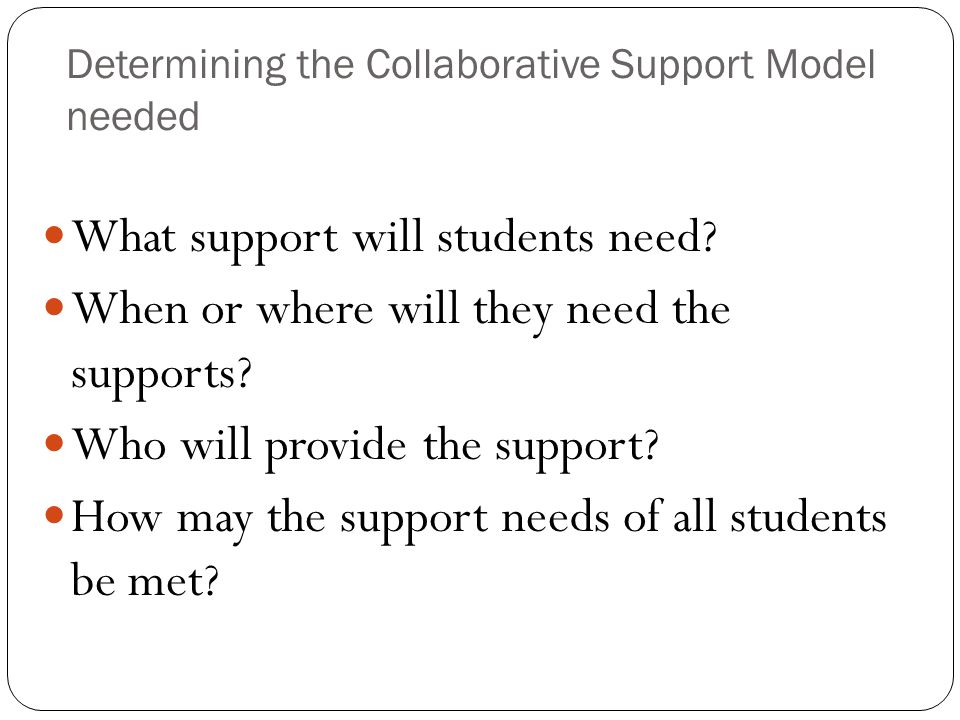 Determining the Collaborative Support Model needed