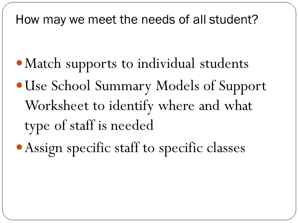 How may we meet the needs of all student