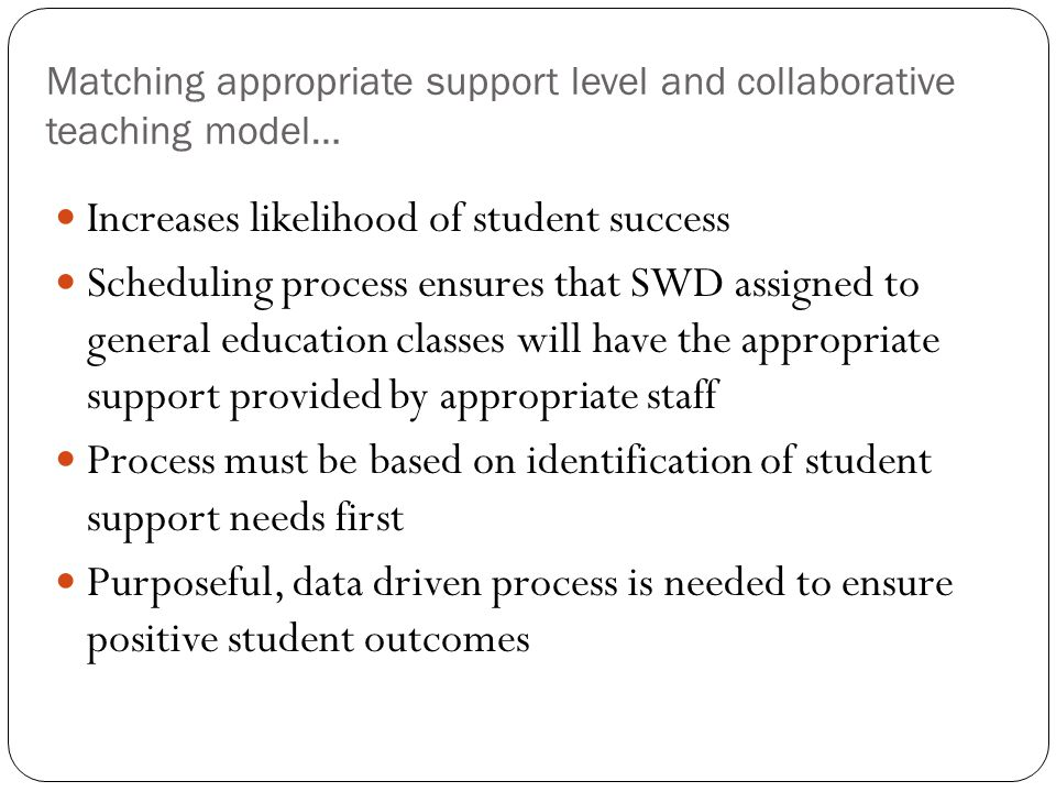 Matching appropriate support level and collaborative teaching model…