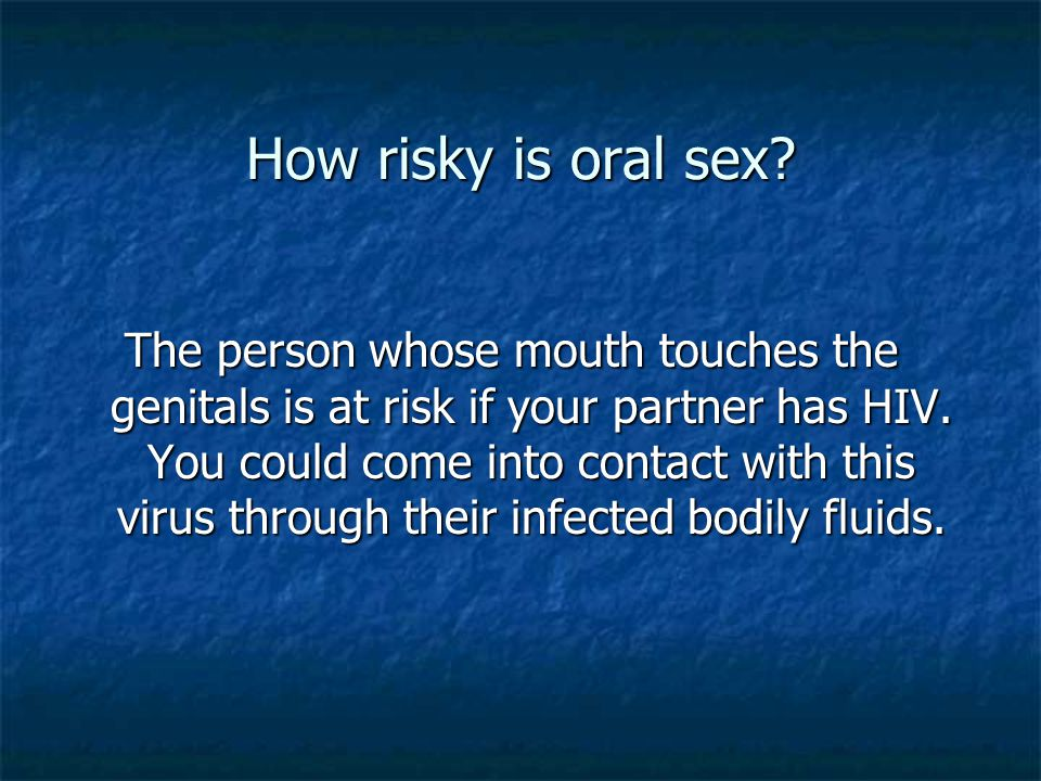 How risky is oral sex
