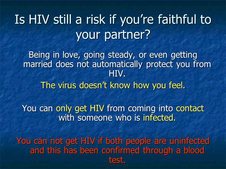 Is HIV still a risk if you're faithful to your partner