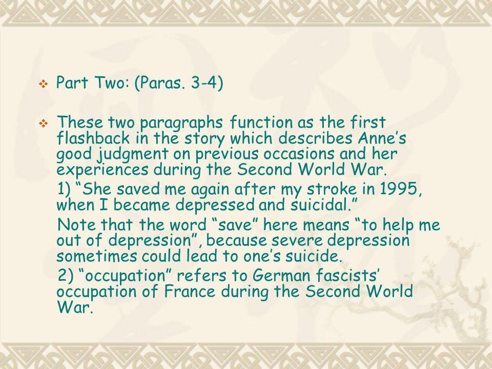 Part Two: (Paras. 3-4)