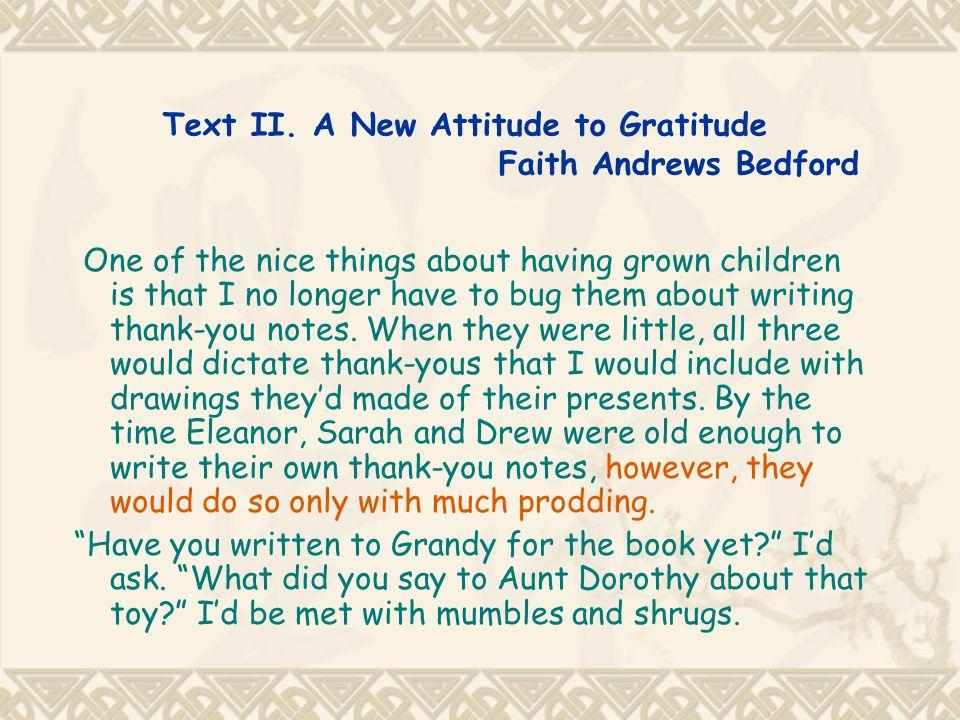 Text II. A New Attitude to Gratitude Faith Andrews Bedford