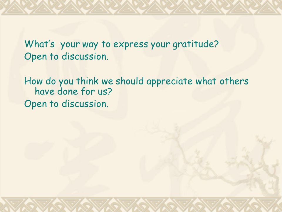 What's your way to express your gratitude