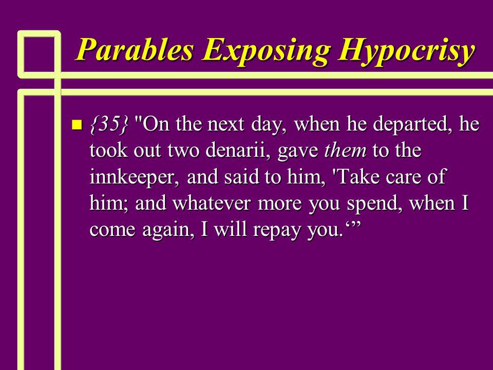 Parables Exposing Hypocrisy