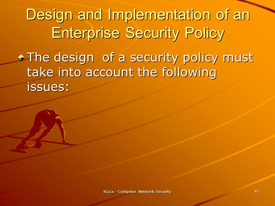 Design and Implementation of an Enterprise Security Policy